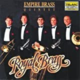 Royal Brass : Music From The Renaissance & Baroque Empire Brass