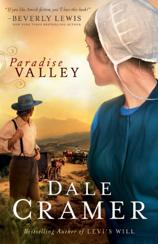 Paradise Valley (The Daughters of Caleb Bender Book #1) by [Cramer, Dale]