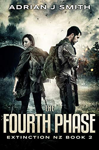 The Fourth Phase (Extinction New Zealand Book 2) by [Smith, Adrian J.]