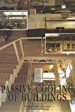 Passive Cooling of Buildings (BEST (Buildings Energy and Solar Technology))