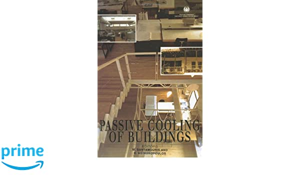 passive cooling of buildings santamouris m asimakopoulos d