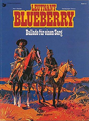 Blueberry 15 Ballade für einen Sarg Taschenbuch – 15. Februar 1996 Jean-Michel Charlier Jean Giraud Egmont Comic Collection 3770405242