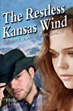 The Restless Kansas Wind, Elaine Littau, 1495409864