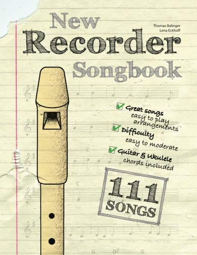 - New Recorder Songbook: 111 Songs – easy to moderate