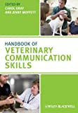 Handbook of Veterinary Communication Skills, , 1405158174