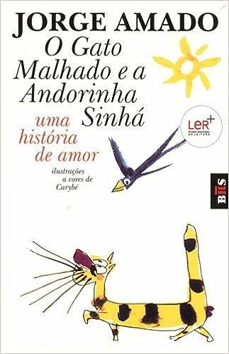 O gato malhado e a andorinha Sinha: Jorge Amado: 9789722020244: Amazon.com: Books