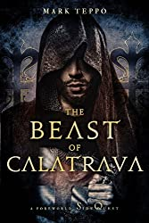 The Beast of Calatrava: A Foreworld SideQuest (The Foreworld Saga)