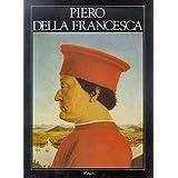 Piero Della Francesca (The Great Masters of Art) by Alessandro Angelini (1985-08-02)