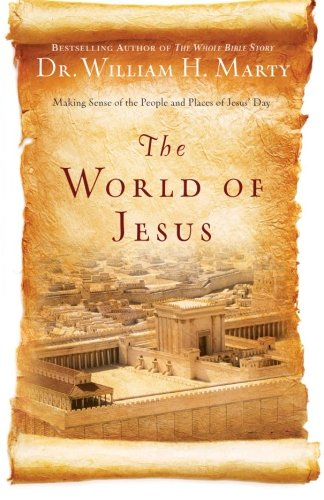 The World of Jesus: Making Sense of the People and Places of Jesus' Day (Best Time To Take Omega 3 Supplement)