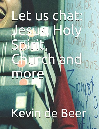 Read Online Let us chat: Jesus, Holy Spirit, Church and more ebook