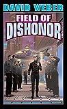 Field of Dishonor (Honor Harrington #4)