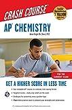 AP® Chemistry Crash Course, Book + Online: Get a