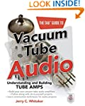 The TAB Guide to Vacuum Tube Audio: U...