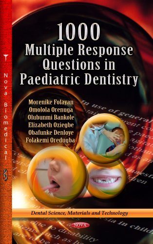 1000 Multiple Response Questions in Paediatric Dentistry (Dental Science, Materials and Technology) by Nova Science Pub Inc