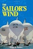 The Sailor's Wind, Stuart H. Walker, 0393338401
