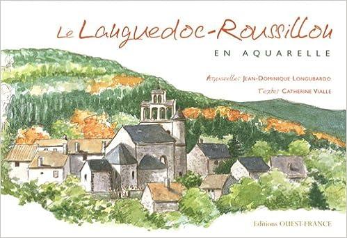 Livre gratuits Le Languedoc-Roussillon en aquarelle pdf, epub