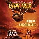 Purgatory's Key: Star Trek: Legacies, Book 3 Hörbuch von Dayton Ward, Kevin Dilmore Gesprochen von: Robert Petkoff