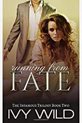 Running from Fate (Infamous) Paperback