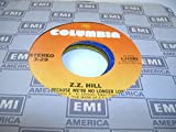 Z. Z. HILL 45 RPM Just Because We're No Longer Lovers / Whip It On Me Baby