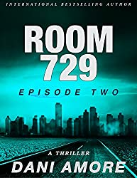 Room 729 (Episode Two): A Kindle Unlimited Serial Thriller