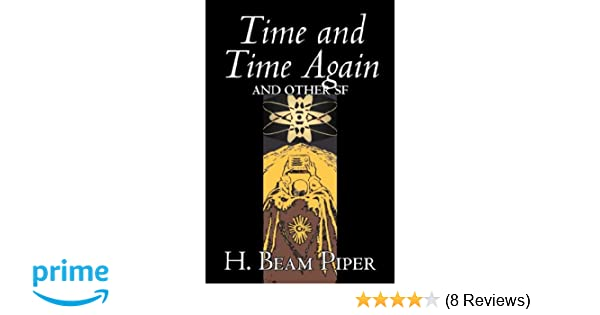 time and time again piper h beam