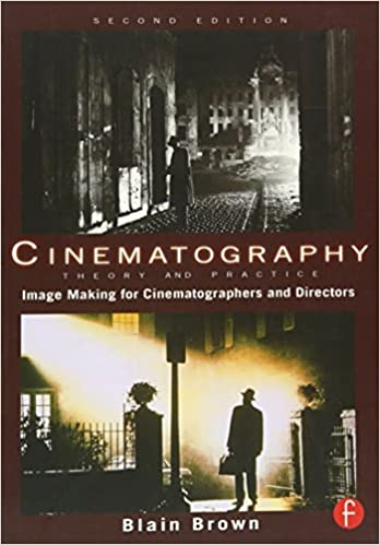 amazon com cinematography theory and practice second edition