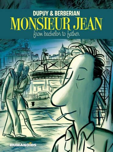 Download Monsieur Jean : From Bachelor to Father pdf epub