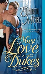 Must Love Dukes (Tricks of the Ton) by Elizabeth Michels (2014-02-04)