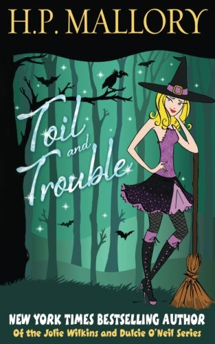 Toil And Trouble (The Jolie Wilkins Series) (Volume 2) pdf
