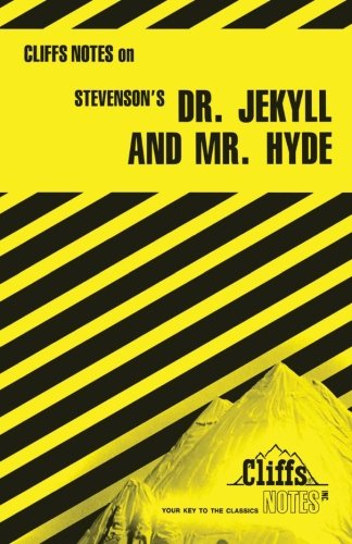 Stevenson's Dr. Jekyll and Mr. Hyde (Cliffs Notes) (Dr Jekyll And Mr Hyde Cliff Notes)
