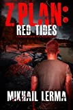Z Plan: Red Tides: (Z Plan Book 2)
