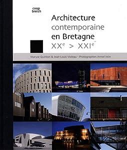 """Afficher """"Architecture contemporaine en Bretagne XXè-XXIè"""""""