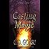 Casting Magic: The Angela Tanner Files #1: A Grazi Kelly Universe Novella