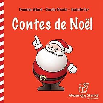 Contes de Noël. CD audio - Francine Allard,Claudie Stanké,Isabelle Cyr