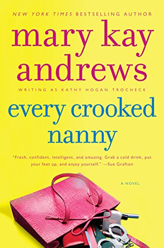 Every Crooked Nanny (Callahan Garrity Mysteries Book 1) (Atlanta Home Store)