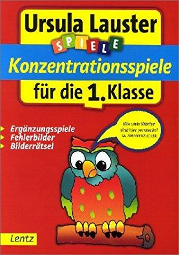 Konzentrationsspiele für die 1. Klasse (Ursula Lauster Lernspiele)