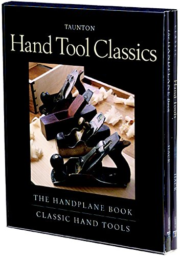 Classic Hand Tools and The Handplane Book