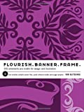img - for Flourish. Banner. Frame.: 555 Ornaments and Motifs for Design and Illustration book / textbook / text book
