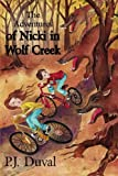 The Adventures of Nicki in Wolf Creek
