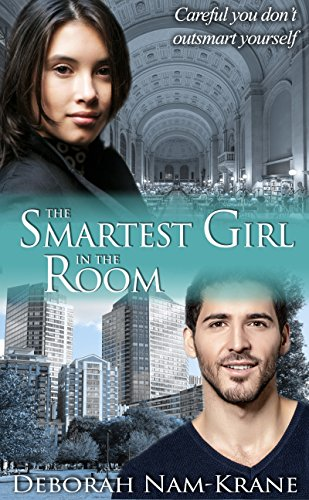 The Smartest Girl in the Room (The New Pioneers Book 1)