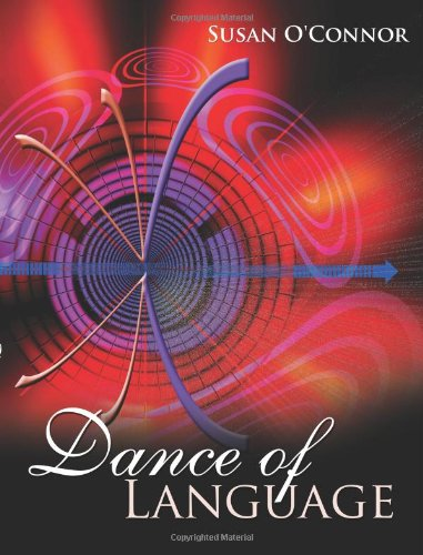 Dance of Language by AuthorHouse