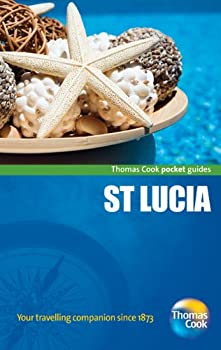 St. Lucia Pocket Guide, 2nd: Compact and practical pocket guides for sun seekers and city breakers 1848484550 Book Cover