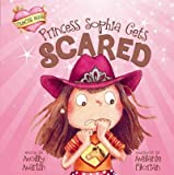 Princess Sophia Gets Scared, Molly Martin, 1404878548