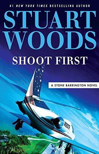 Read Online Shoot First (A Stone Barrington Novel) pdf