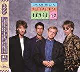 Lessons In Love: Essential Level 42