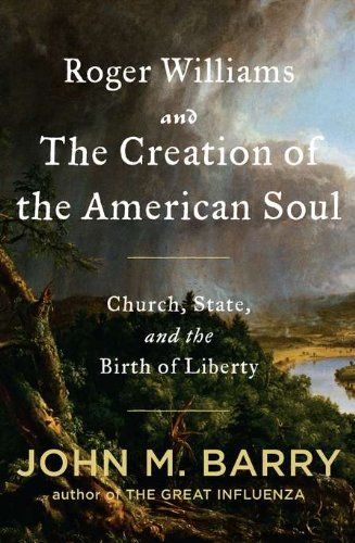 Roger Williams and the Creation of the American Soul PDF