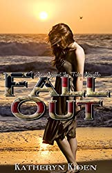 Fall Out (Against the Tides Book 1)