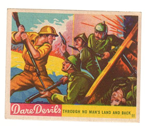 (1933 National Chicle Dare Devils (Non-Sports) card#11 Trough No Man's Land and Back of the Grade Excellent to Excellent Mint)