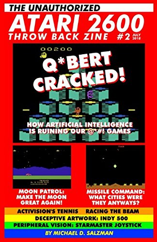 Patrol Atari 2600 Game - The Unauthorized Atari 2600 Throw Back Zine #2: How Artificial Intelligence Is Ruining Our Games, Missile Command: What Cities Were They? Make The Moon Great Again With Moon Patrol, And So Much More
