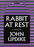 Rabbit at Rest, John Updike, 0394589521